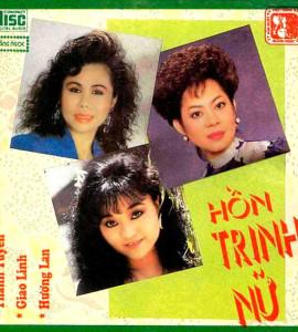 Giao Linh – Thanh Tuyền – Hồn Trinh Nữ