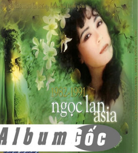 Ngọc lan  1982-1991 –  Special Collection – CD 01