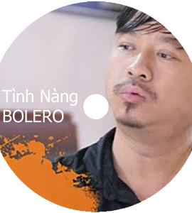 Quang Lập – Tình nàng bolero