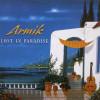 Armik – Lost in paradise