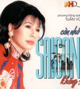 Phương Hồng Quế – Còn nhớ Sài Gòn không?