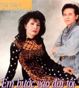 Phương Hồng Quế – Thái Châu – Em bước vào đời tôi