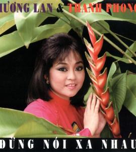 Hương Lan – Thanh Phong – Đừng nói xa nhau