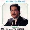 Vũ Khanh – Mái tóc Dạ Hương