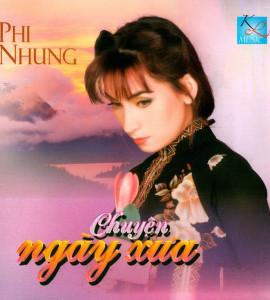 Phi Nhung – Chuyện ngày xưa