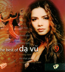 The best of Dạ Vũ 9