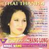 Bản hợp ca Thăng Long – Thái Thanh 4 -trước 1975