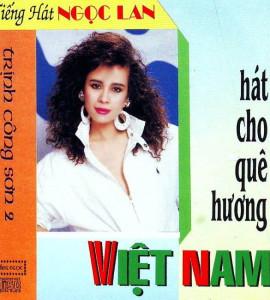 Hát cho quê hương Việt Nam / Ngọc Lan