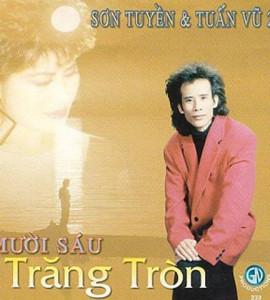 Tuấn Vũ – Sơn Tuyền – 16 trăng tròn 1996