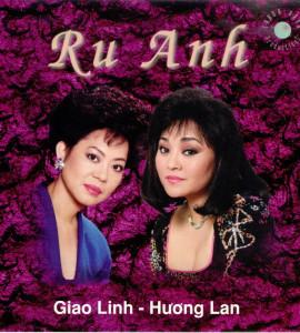 Giao Linh – Hương Lan- Ru anh
