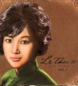 Lệ Thu – 1965-1975 -bước chân dĩ vãng