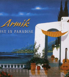 Armik – Lost in paradise