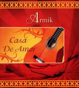 Armik – Casa De Amer