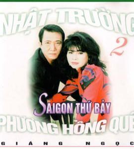 Phương Hồng Quế – Nhật Trường – Sài Gòn thứ bảy