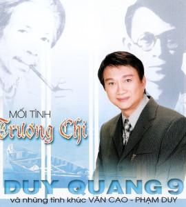 Duy Quang 9 – Mối tình Trương Chi