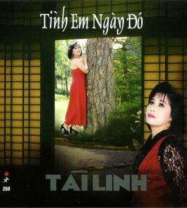 Tài Linh-Chế Thanh – Tình em ngày đó