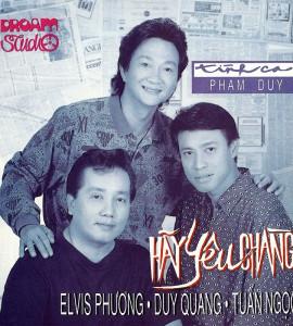 Duy Quang – Tuấn Ngọc – Elvis Phương – Hãy yêu chàng