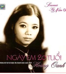 Hoàng Oanh – Ngày em 20 tuổi