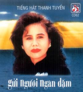 Thanh Tuyền – Gửi người ngàn dặm