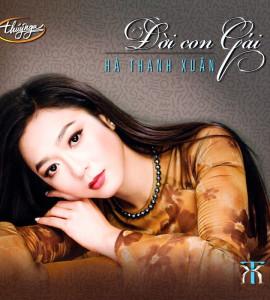 Hà Thanh Xuân – Đời con gái