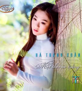Hà Thanh Xuân – Một thời áo trắng