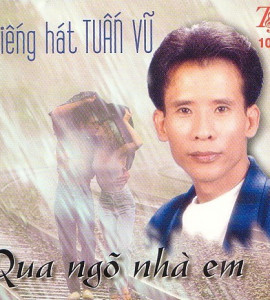 Tuấn Vũ – Qua ngõ nhà em