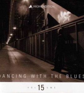 High Endition – Dancing With The  Blues