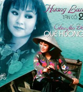 Hương Lan -Tân cổ 2 – Chuyến đò quê hương