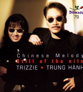 chinese melody still of the nite(dx79)