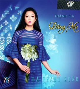 Thánh ca dâng Mẹ – Hà Thanh Xuân