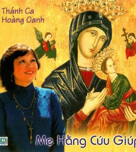 Thánh ca Hoàng Oanh – Mẹ hằng cứu giúp