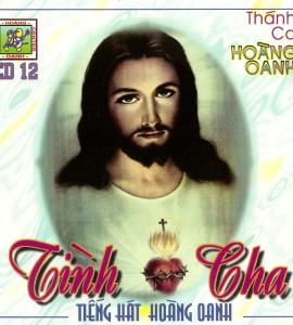 Hoàng Oanh – Thánh ca- Tình Cha