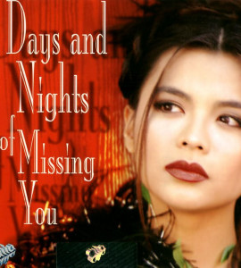 Days and nigths of missing you (asia 106)