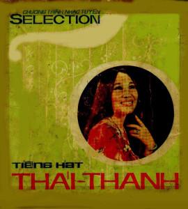Chương trình nhạc tuyển 1- Tiếng Hát Thái Thanh(2cd)