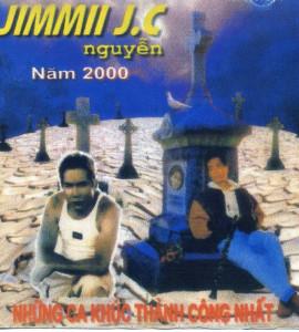 Jimmy Nguyễn – Những ca khúc thành công nhất 2000