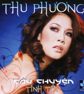 Thu Phương – Câu chuyện tình tôi (TNCD)
