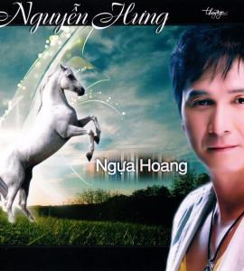 Nguyễn Hưng – Ngựa hoang (TNCD097)