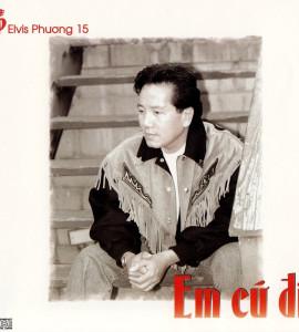 Em cứ đi – Elvis Phương 15