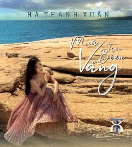 Hà Thanh Xuân- Mưa trên biển vắng(TNCD)