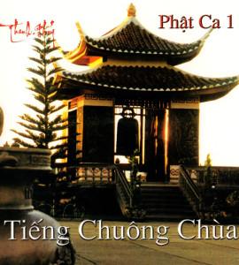 Phật ca 1 – Tiếng chuông chùa