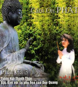 Phật ca 3- Cảm ơn Phật- Thanh Thúy