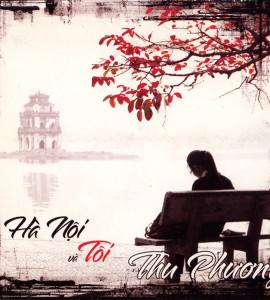 Thu Phương – Hà Nội và tôi (TNCD)