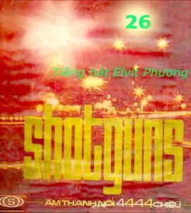 Shotguns 26 – Tiếng hát Elvis Phương (2cd)