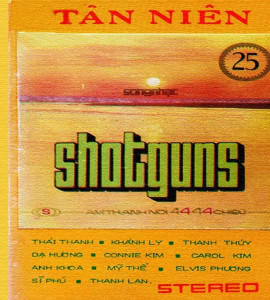Shotguns 25- tân niên ( 2cd)