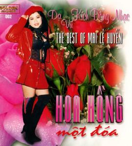 The best of Mai Lệ Huyền – Hoa Hồng một đóa