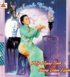 Thanh Tuyền – Một ngày tình cũng trăm năm