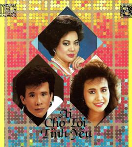 Ai cho tôi tình yêu- Giao Linh- Tuấn Vũ- Thiên Trang (GNCD013)