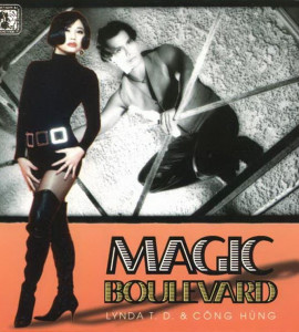 MAGIC BOULEVARD- Linda Trang Đài- Công Hùng  (Giáng Ngọc CD 206)