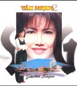 Ghé bến Sài Gòn- Văn Phụng 2 (TNCD069)