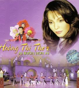 Ai buồn hơn ai- Tình khúc Hoàng Thi Thơ (TNCD153)